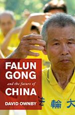 Falun Gong and the Future of China af David Ownby