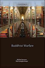 Buddhist Warfare af Mark Juergensmeyer, Michael Jerryson