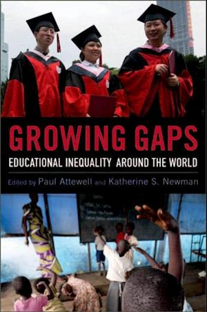 Growing Gaps: Educational Inequality around the World af Paul Attewell