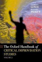 The Oxford Handbook of Critical Improvisation Studies (Oxford Handbooks, nr. 2)