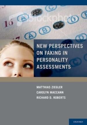 New Perspectives on Faking in Personality Assessment af Richard Roberts, Carolyn MacCann, Matthias Ziegler
