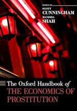 The Oxford Handbook of the Economics of Prostitution (Oxford Handbooks)