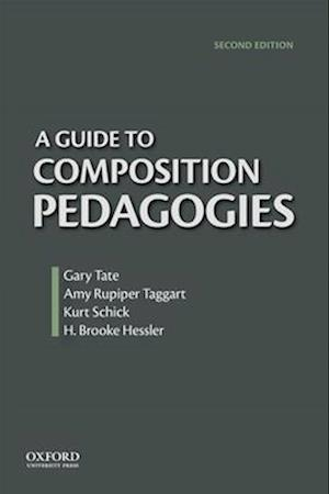 A Guide to Composition Pedagogies af Gary Tate
