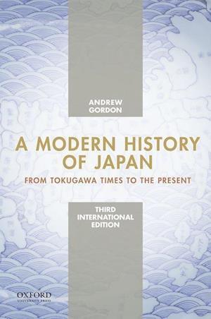 A Modern History of Japan af Andrew Gordon
