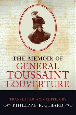 Memoir of Toussaint Louverture af Philippe R. Girard