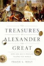 The Treasures of Alexander the Great af Frank L. Holt