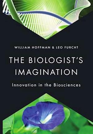 The Biologist's Imagination af William Hoffman