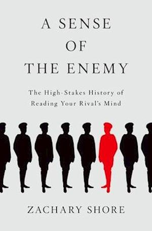 A Sense of the Enemy af Zachary Shore