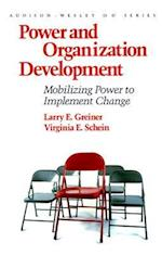 Power and Organization Development (Addison-Wesley O D Series)