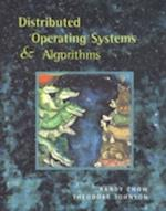 Distributed Operating Systems and Algorithm Analysis af Theodore Johnson
