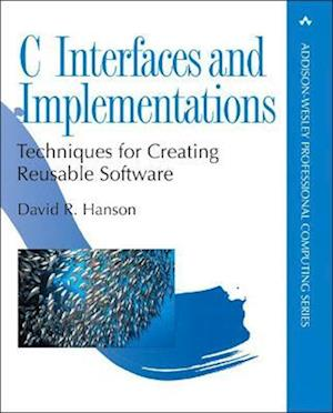 C Interfaces and Implementations af David Hanson