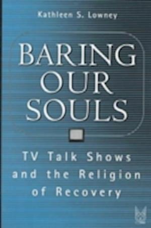 Baring Our Souls af Kathleen S. Lowney