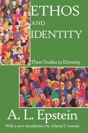 Ethos and Identity af A. L. Epstein
