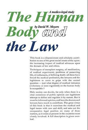 The Human Body and the Law af David W. Meyers