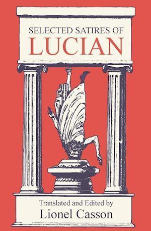 Selected Satires of Lucian af Lucian Of Samosata