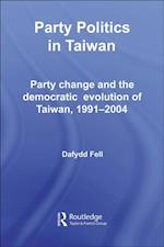 Party Politics in Taiwan af Dafydd Fell