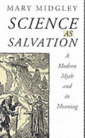 Science as Salvation af Mary Midgley
