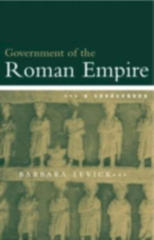 Government of the Roman Empire af Barbara Levick