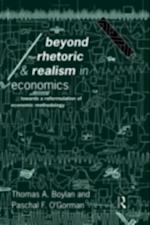 Beyond Rhetoric and Realism in Economics af Thomas Boylan