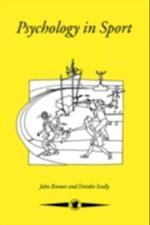 Psychology In Sport af Northern Ireland, Deirdre Scully University of Ulster John Kremer The Queen's University of Belfast