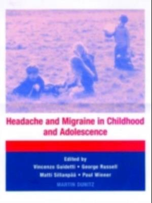 Headache and Migraine in Childhood and Adolescence af George Russell