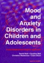 Mood and Anxiety Disorders in Children and Adolescents af Caroline Bell