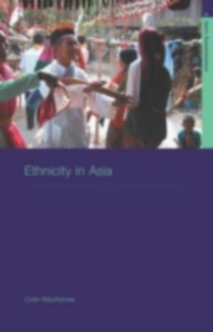 Ethnicity in Asia af Colin Mackerras
