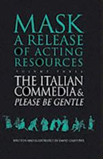 Italian Commedia and Please be Gentle af David Griffiths