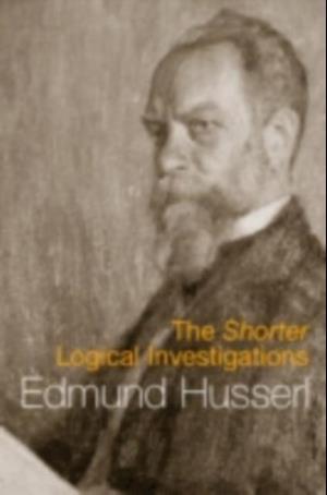 Shorter Logical Investigations af Edmund Husserl