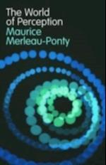 World of Perception af Maurice Merleau-Ponty