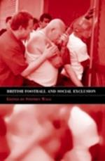 British Football & Social Exclusion af Stephen Wagg