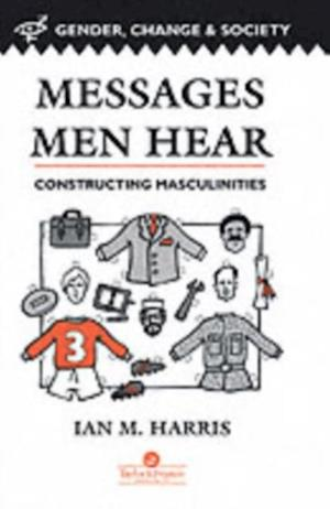 Messages Men Hear af Milwaukee Ian Harris Professor, University Of Wisconsin, Department of Educational Policy and Community Studies