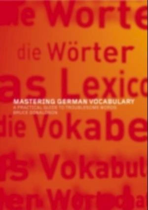 Mastering German Vocabulary af Bruce Donaldson
