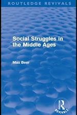 Social Struggles in the Middle Ages (Routledge Revivals) af Max Beer