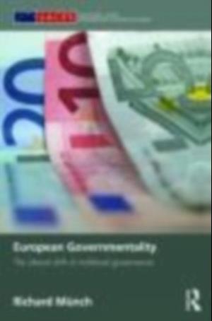 European Governmentality af Richard Munch