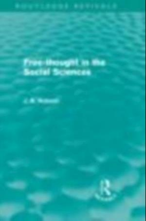 Free-Thought in the Social Sciences (Routledge Revivals) af J. A. Hobson
