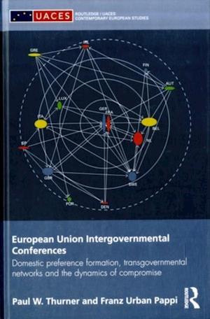 European Union Intergovernmental Conferences af Franz Urban Pappi