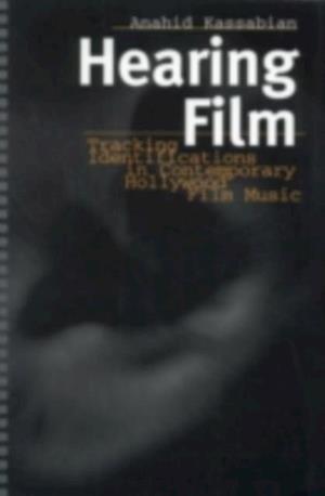 Hearing Film af Anahid Kassabian