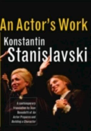 Actor's Work af Konstantin Stanislavski