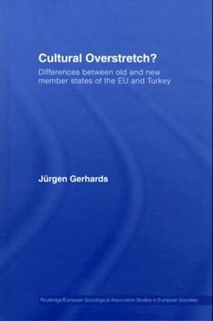 Cultural Overstretch? af Jurgen Gerhards