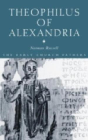 Theophilus of Alexandria af Norman Russell