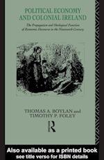 Political Economy and Colonial Ireland af Thomas Boylan