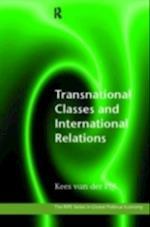 Transnational Classes and International Relations af Kees van der Pijl