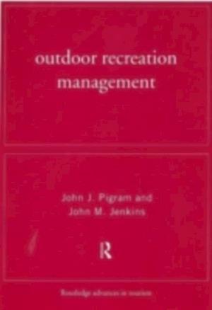 Outdoor Recreation Management af John Jenkins