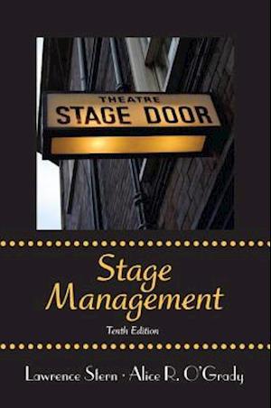 Stage Management af Lawrence Stern, Alice R O Grady