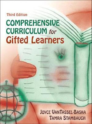 Comprehensive Curriculum for Gifted Learners af Joyce VanTassel-Baska, Tamra Stambaugh