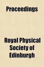 Proceedings Volume 7 af Royal Physical Society Of Edinburgh