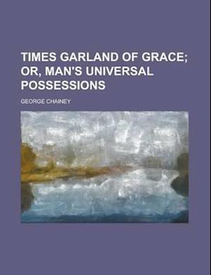 Times Garland of Grace af George Chainey