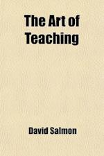 The Art of Teaching af David Salmon