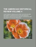 The American Historical Review Volume 4 af American Historical Association, John Franklin Jameson